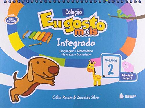 Eu Gosto Mais Integrado. Educação Infantil - Volume 2
