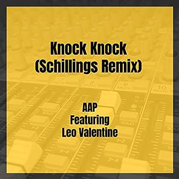 Knock Knock (Schillings Remix)