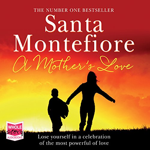 A Mother's Love                   By:                                                                                                                                 Santa Montefiore                               Narrated by:                                                                                                                                 Karen Cass                      Length: 2 hrs and 12 mins     Not rated yet     Overall 0.0