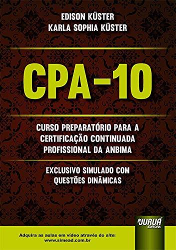 CPA-10 - Curso Preparatório para a Certificação Continuada Profissional da ANBIMA