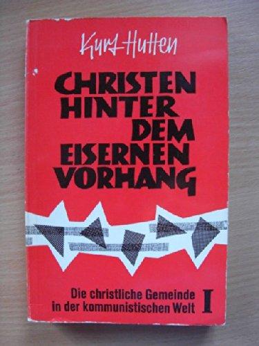 Christen hinter dem Eisernen Vorhang. 1. Sowjetunion, Polen, Tschechoslowakei, Ungarn
