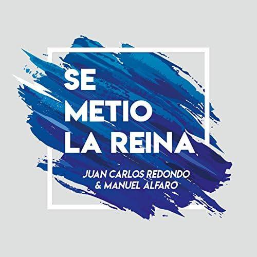 Juan Carlos Redondo & Manuel Alfaro