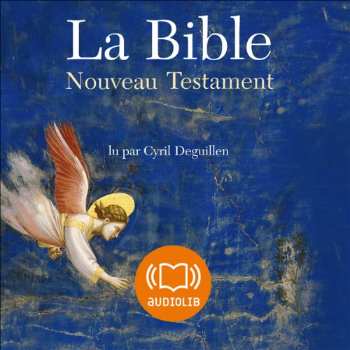La Bible - Nouveau Testament - Volume V audiobook cover art