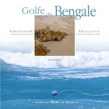 Toutes les mers du monde : Golfe du Bengale