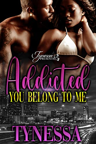 Addicted: You Belong To Me (English Edition)