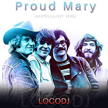 Proud Mary (Acapella Creedence Clearwater Revival)