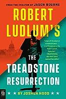 Robert Ludlum's the Treadstone Resurrection (A Treadstone Novel)