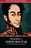 Memorias de Simon Bolivar y de sus principales generales