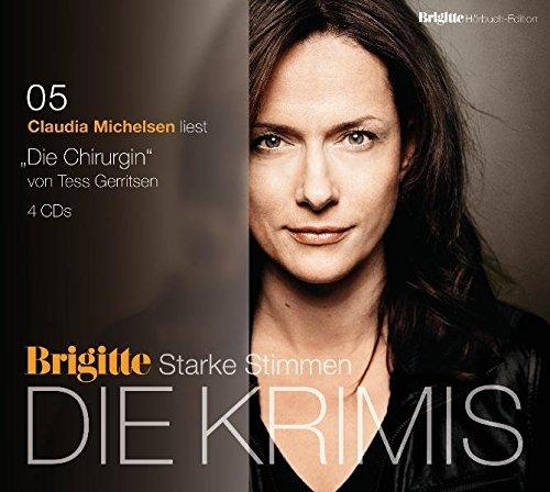 Die Chirurgin: BRIGITTE Hörbuch-Edition - Starke Stimmen - Die Krimis (Rizzoli-&-Isles-Serie, Band 1)