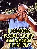 Il brigadiere Pasquale Zagaria ama la mamma e la polizia