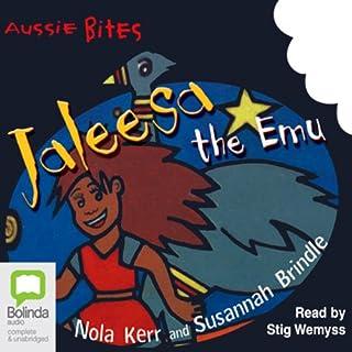 Jaleesa the Emu: Aussie Bites