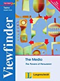 The Media: The Powers of Persuasion. Student's Book (Viewfinder Topics - New Edition plus)