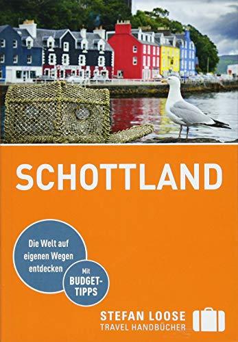 Stefan Loose Reiseführer Schottland: mit Reiseatlas (Stefan Loose Travel Handbücher)