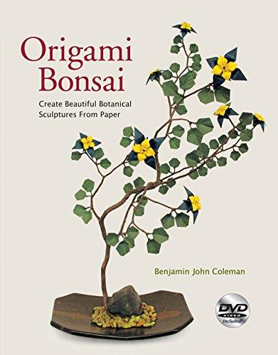 Origami Bonsai: Create Beautiful Botanical Sculptures From Paper