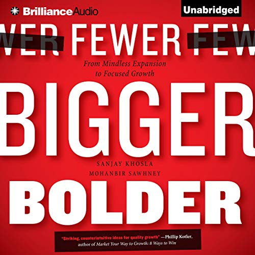 Fewer, Bigger, Bolder audiobook cover art
