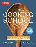The New Cooking School Cookbook: Fundamentals