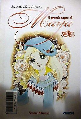 """IL GRANDE SOGNO DI MAYA n. 2 """"La maschera di vetro"""" di Suzue Miuchi, ed. ORION"""