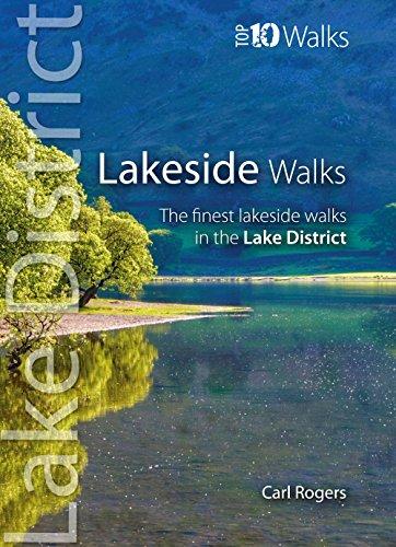 Rogers, C: Lakeside Walks (Lake District: Top 10 Walks)