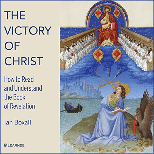 The Victory of Christ: How to Read and Understand the Book of Revelation copertina