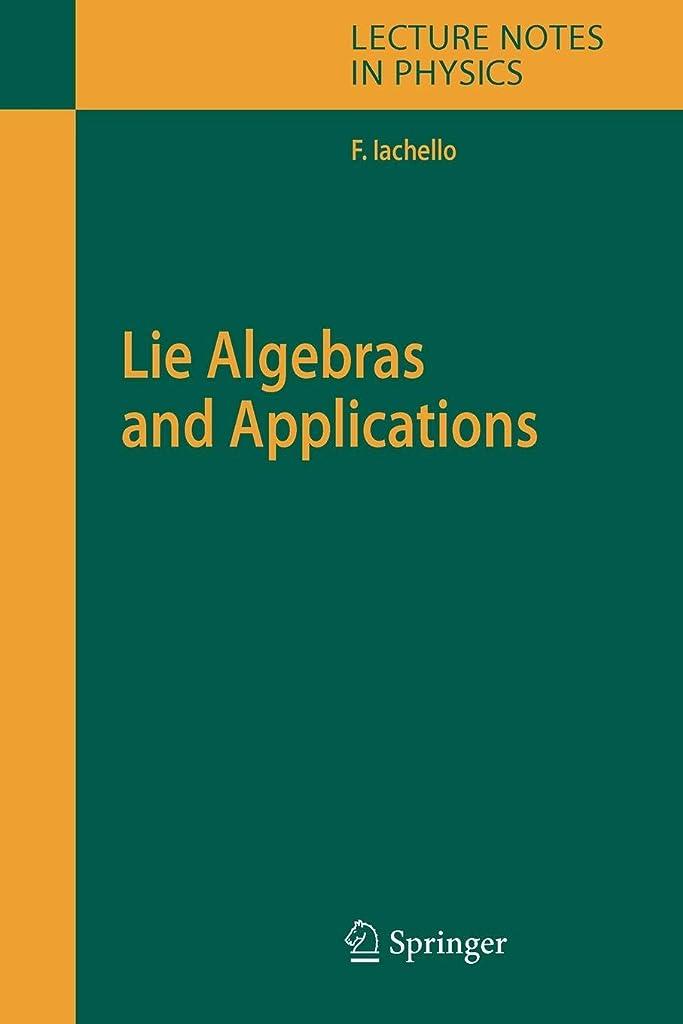 銀行商品孤児Lie Algebras and Applications (Lecture Notes in Physics)