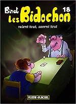Les Bidochon, Tome 18 - Les Bidochon voient tout, savent tout (petit format) de Christian Binet