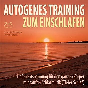 Autogenes Training zum Einschlafen - Tiefenentspannung für den ganzen Körper mit sanfter Schlafmusik (Tiefer Schlaf)
