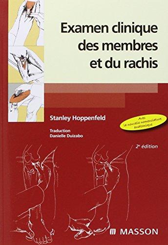 Examen clinique des membres et du rachis (Ancien Prix éditeur : 59 euros)