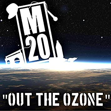 Out the Ozone