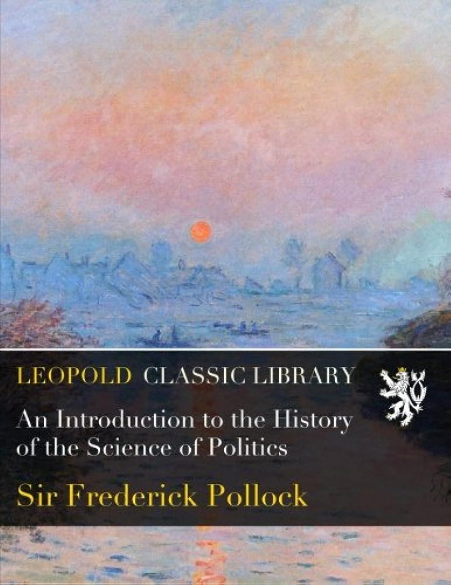 驚くばかり背が高い配偶者An Introduction to the History of the Science of Politics