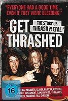 Get Thrashed: The Story of Thrash Metal [DVD]