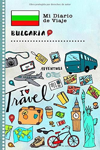 Bulgaria Diario de Viaje: Libro de Registro de Viajes Guiado Infantil - Cuaderno de Recuerdos de Actividades en Vacaciones para Escribir, Dibujar, Afirmaciones de Gratitud para Niños y Niñas