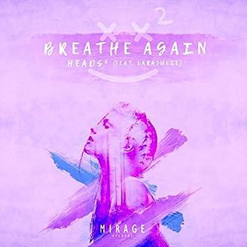 Breathe Again (feat. LaraJulie)