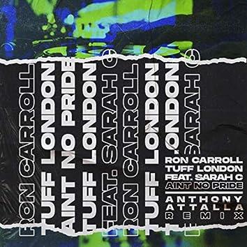 Ain't No Pride (Anthony Attalla Remix)