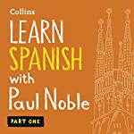Learn Spanish with Paul Noble – Part 1 audiobook cover art