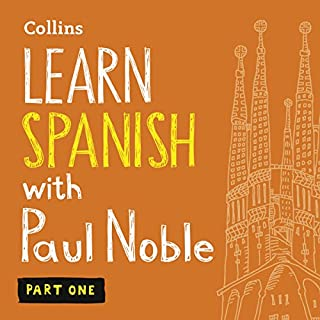 Learn Spanish with Paul Noble – Part 1     Spanish Made Easy with Your Personal Language Coach              Written by:                                                                                                                                 Paul Noble                               Narrated by:                                                                                                                                 Paul Noble                      Length: 4 hrs and 41 mins     45 ratings     Overall 5.0