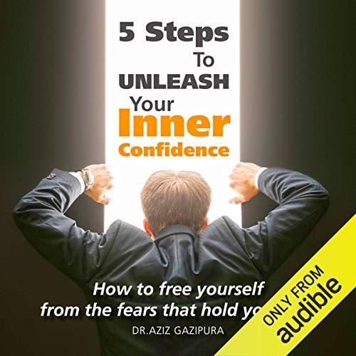 5 Steps to Unleash Your Inner Confidence Titelbild