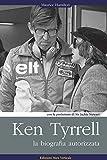 Ken Tyrrell. La biografia autorizzata