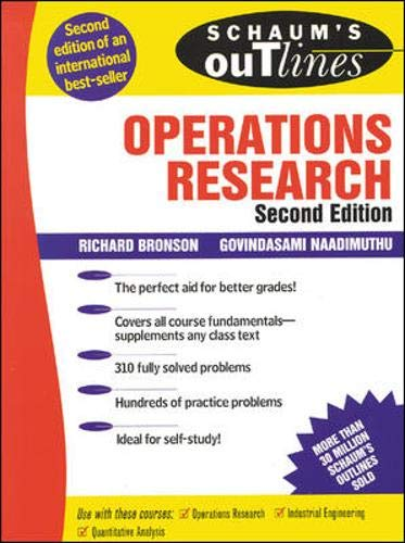 Compare Textbook Prices for Schaum's Outline of Operations Research 2 Edition ISBN 9780070080201 by Bronson, Richard,Naadimuthu, Govindasami