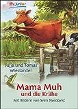 Sven Nordqvist, Jujja Wieslander, Tomas Wieslander: Mama Muh und die Krähe