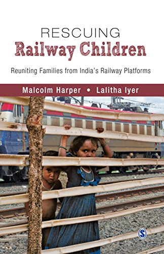Rescuing Railway Children: Reuniting Families from India's Railway Platforms (English Edition)