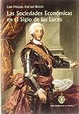 Las Sociedades Económicas en el Siglo de las Luces. (Otras publicaciones.)