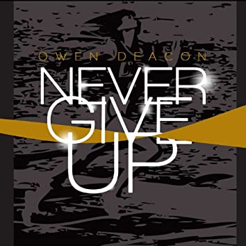 Never Give Up (Remix)