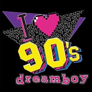 I <3 90's dreamboy