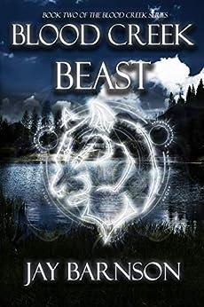 Blood Creek Beast (Blood Creek Series Book 2) by [Jay Barnson]