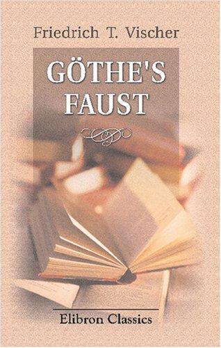 Göthe's Faust: Neue Beiträge zur Kritik des Gedichts