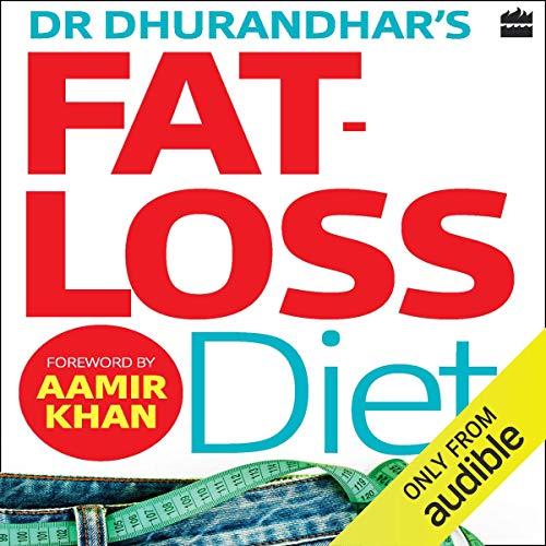 Dr. Dhurandhar's Fat-loss Diet cover art