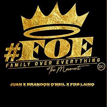 FOE the Movement (feat. Juan & FDB Laino)