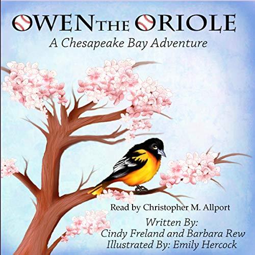 Owen the Oriole audiobook cover art