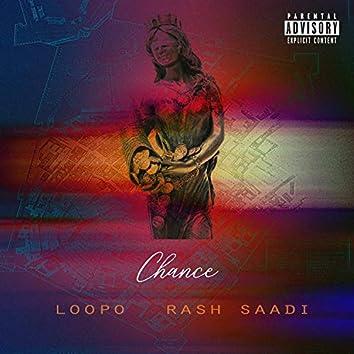 Chance (feat. Rash Saadi)