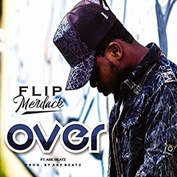 Over (feat. Abe Beatz)